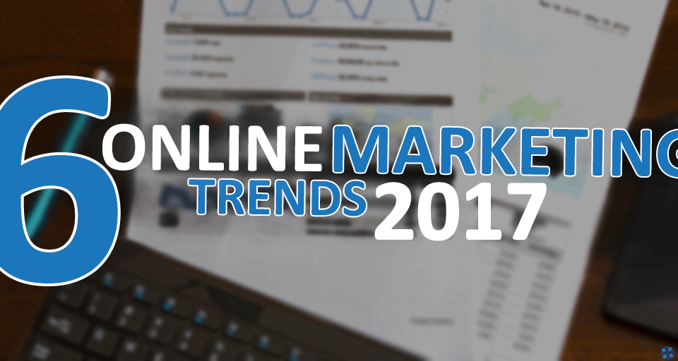 Online trends 2017